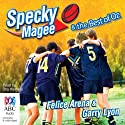 Specky Magee & the Best of Oz Audiobook by Felice Arena, Garry Lyon Narrated by Stig Wemyss
