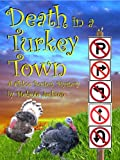 img - for Death in a Turkey Town (A Chloe Boston Mystery Book 3) book / textbook / text book