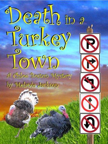 Death in a Turkey Town (A Chloe Boston Mystery Book 3)
