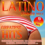 Latino Summer 2011 Greatest Hits (Bachata, Reggaeton, Merengue, Kuduro)