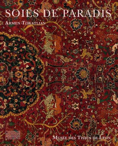 soies de paradis tapis et textiles d 39 orient du musee des tissus de lyon relie. Black Bedroom Furniture Sets. Home Design Ideas