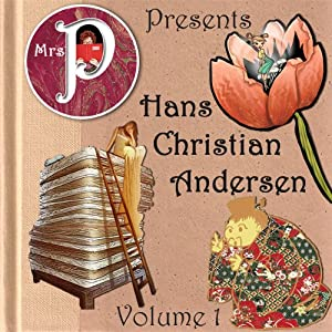 Mrs. P Presents Hans Christian Andersen, Volume 1 Audiobook