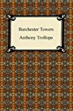 Image of Barchester Towers [with Biographical Introduction]