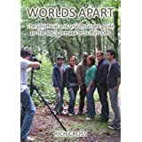 "Worlds Apart: The Unofficial and Unauthorised Guide to the BBC's Remake of ""Survivors""by Rich Cross"