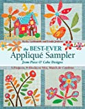 img - for The Best-Ever Applique Sampler from Piece O'Cake Designs book / textbook / text book