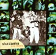 Skadanks - Live in Concert