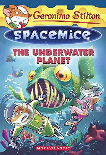 The Underwater Planet (Turtleback School & Library Binding Edition) (Geronimo Stilton: Spacemice)