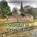 Scandal in Prior's Ford (       UNABRIDGED) by Eve Houston Narrated by Lesley Mackie