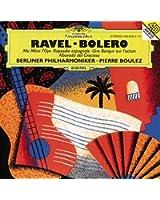 Ravel: Ma Mère L'Oye; Boléro etc.