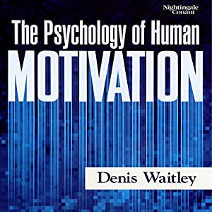Psychology of Human Motivation Speech