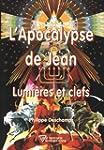 Apocalypse de Jean - Lumi�res et clefs