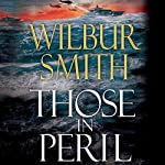 Those in Peril | Wilbur Smith