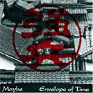 Envelope of Time