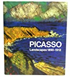 Picasso: Landscapes 1890-1912 : From the Academy to the Avant-Garde (0821222392) by Picasso, Pablo