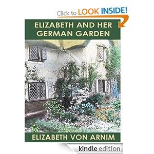 ELIZABETH AND HER GERMAN GARDEN (illustrated)