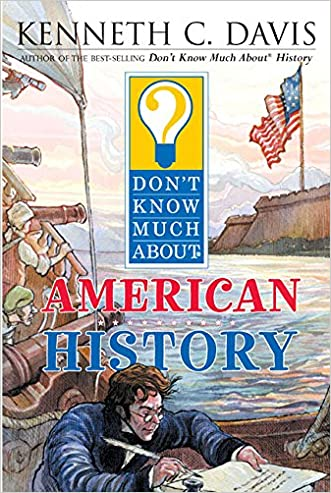 Don't Know Much About American History written by Kenneth C. Davis