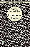Heartbreak House (Penguin Classics)