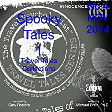 Travel Tales Collections: Spooky Tales 1 (       UNABRIDGED) by Michael Brein Narrated by Gary Roelofs