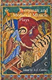 Everyman and Medieval Miracle Plays (0460103814) by A. C. Cawley