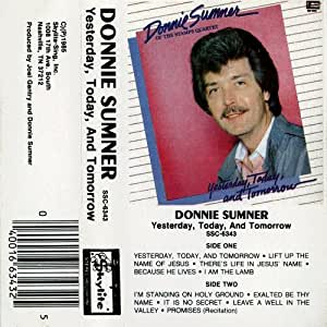 Donnie Sumner - Yesterday, Today, and Tomorrow - Amazon ...