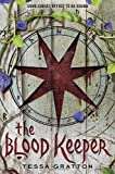 Tessa Gratton The Blood Keeper (Blood Journals)