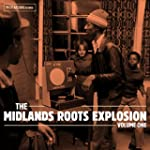 The Midlands Roots Explosion Vol.1