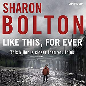 Like This, For Ever | [Sharon Bolton]