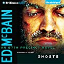 Ghosts: An 87th Precinct Novel, Book 34 Audiobook by Ed McBain Narrated by Dick Hill
