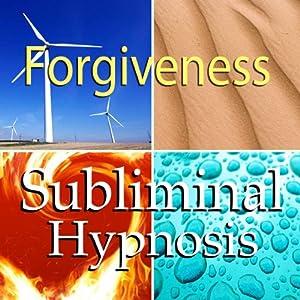 Forgiveness Subliminal Affirmations Speech