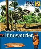 Image de Frag doch mal ... die Maus! - Dinosaurier (Die Sachbuchreihe, Band 5)