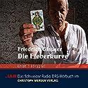 Die Fieberkurve Hörspiel von Friedrich Glauser Gesprochen von: Peter Brogle, Heinz Bühlmann, Charles Brauer