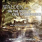 Walden and On the Duty of Civil Disobedience: Henry David Thoreau's Collection Hörbuch von Henry David Thoreau Gesprochen von: Kevin Theis