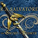 The Sword of Bedwyr: The Crimson Shadow (       UNABRIDGED) by R. A. Salvatore Narrated by David Drummond