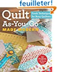 Quilt As-You-Go Made Modern: Fresh Te...