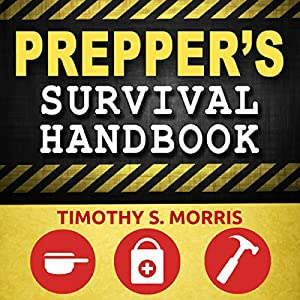 Prepper's Survival Handbook Audiobook