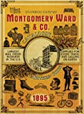 img - for Montgomery Ward & Co. Catalogue and Buyers' Guide (1895) book / textbook / text book