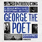 Introducing George the Poet: Search Party by George the Poet Hörbuch von George The Poet Gesprochen von: George The Poet