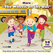More 'The Wheels on the Bus': More Favorite Preschool Songs | [AudioGO (compilation)]