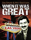 When it was Great: A Dealer's Autobiographic Story (Memoirs From Las Vegas)