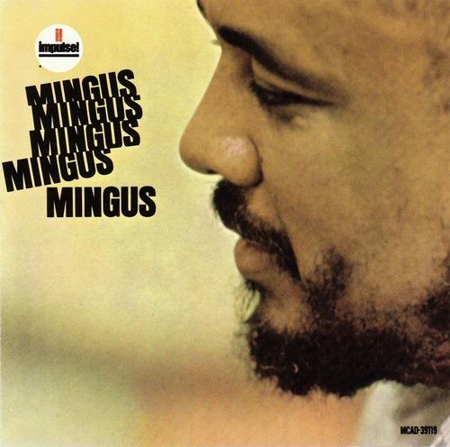 Charles Mingus - 1963 - Mingus Mingus Mingus Mingus Mingu