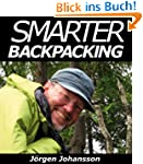 Smarter Backpacking or How every back...