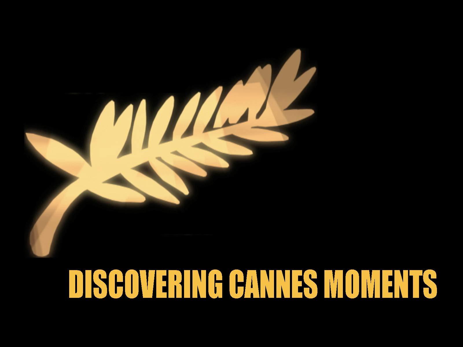 Cannes Moments - Season 1