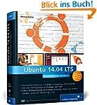 Ubuntu 14.04 LTS: Aktuell zu �Trusty...