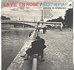 Edith Piaf: La Vie En Rose / Edith Pi...