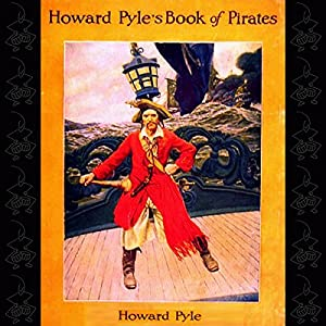 Howard Pyle's Book of Pirates | [Howard Pyle]