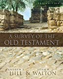 img - for A Survey of the Old Testament book / textbook / text book