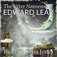 Utter Nonsense of Edward Lear Audiobook by Edward Lear Narrated by Colin Jones,  Recording Tales