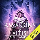 The Assassins of Altis: The Pillars of Reality, Book 3 Audiobook by Jack Campbell Narrated by MacLeod Andrews
