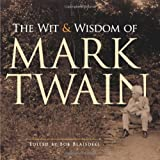 The Wit and Wisdom of Mark Twain (048648923X) by Twain, Mark