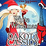 White Witchmas: Paris, Texas Romance, Book 4 | Dakota Cassidy